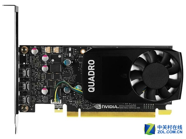 稳定耐用 NVIDIA Quadro P1000售2599元